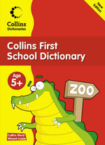 Collins First School Dictionary : Collins Primary Dictionaries Series - Jock Graham