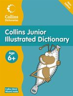 Collins Junior Illustrated Dictionary : Collins Primary Dictionaries Series - Evelyn Goldsmith