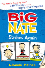 Big Nate Strikes Again : The Big Nate Series : Book 2 - Lincoln Peirce