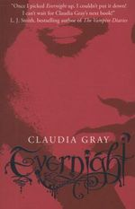 Evernight : Evernight Series : Book 1 - Claudia Gray