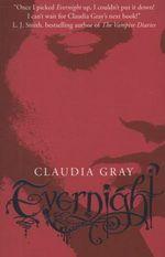 Evernight : Evernight Series : Book 1 - Claudia Gray