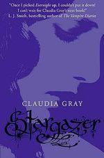 Stargazer : Evernight Series : Book 2 - Claudia Gray