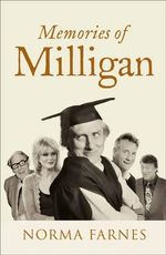 Memories of Milligan - Norma Farnes
