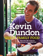 Great Family Food - Kevin Dundon