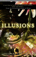 Illusions : Laurel Series : Book 3 - Aprilynne Pike