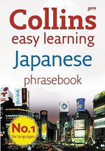Collins Gem Easy Learning Japanese Phrasebook : Collins GEM - Collins
