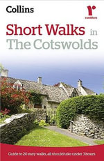Short Walks in the Cotswolds :  Short Walks in the Cotswolds - Collins Maps