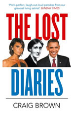 The Lost Diaries - Craig Brown