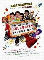 The Big Book of Celebrity Inventions - Mark Champkins