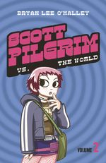 Scott Pilgrim vs The World : Volume 2 (Scott Pilgrim, Book 2) - Bryan Lee O?Malley