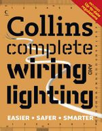 Collins Complete Wiring and Lighting - Albert Jackson