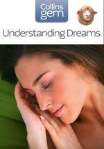 Understanding Dreams (Collins Gem) : Collins Gem