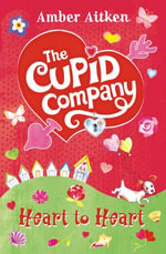 Heart to Heart (The Cupid Company, Book 2) : The Cupid Company - Amber Aitken
