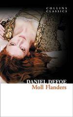 Moll Flanders : Collins Classics - Daniel Defore