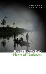 Heart of Darkness : Collins Classics - Joseph Conrad
