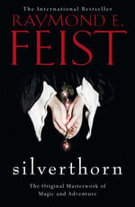Silverthorn (The Riftwar Saga, Book 2) : The Riftwar Saga - Raymond E. Feist