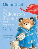 Paddington Treasury for the Very Young - Michael Bond