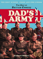 Dad's Army (The Best of British Comedy) : The Best of British Comedy - Richard Webber