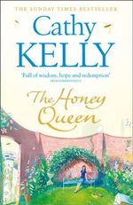 The Honey Queen - Cathy Kelly