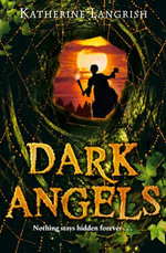 Dark Angels - Katherine Langrish