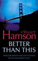 Better Than This - Stuart Harrison