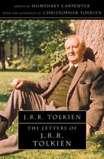 The Letters of J. R. R. Tolkien - Humphrey Carpenter