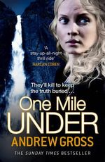 One Mile Under - Andrew Gross