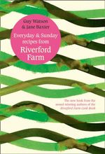 Everyday and Sunday - Riverford Farm
