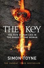 The Key : Sancti Trilogy - Simon Toyne