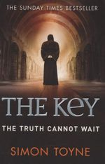 The Key : Sancti Trilogy - Simon Toyne