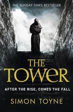 The Tower : Sancti Trilogy - Simon Toyne