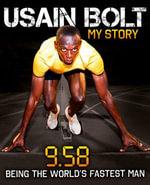 Usain Bolt : 9.58 - Usain Bolt