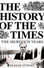 The History of the Times : The Murdoch Years - Graham Stewart
