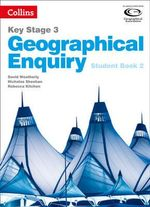 Geography Key Stage 3 - Collins Geographical Enquiry : Student Book 2 - David Weatherly