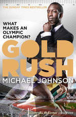 Gold Rush - Michael Johnson