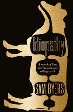 Idiopathy - Sam Byers