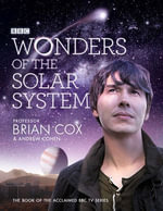 Wonders of the Solar System - Professor Brian Cox