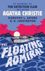 The Floating Admiral - Agatha Christie