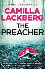 The Preacher : Fjällbacka Series : Book 2  - Camilla Lackberg