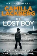 The Lost Boy - Order Your Signed Copy!* : Detective Patrik Hedstrom Novels : Book 7 - Camilla Lackberg