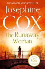 The Runaway Woman - Josephine Cox