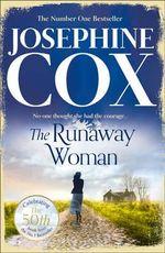The Runaway Woman - Josephine Cox