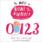None the Number : The Hueys - Oliver Jeffers