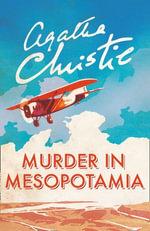 Murder in Mesopotamia (Poirot) : Poirot - Agatha Christie