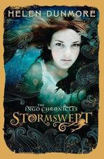 The Ingo Chronicles : Stormswept - Helen Dunmore