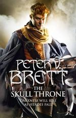 The Skull Throne : The Demon Cycle : Book 4 - Peter V. Brett