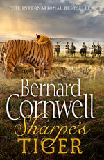 Sharpe's Tiger : The Siege of Seringapatam, 1799 - Bernard Cornwell