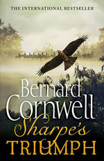 Sharpe's Triumph : The Battle of Assaye, September 1803 - Bernard Cornwell