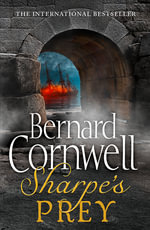 Sharpe's Prey : The Expedition to Copenhagen, 1807 - Bernard Cornwell