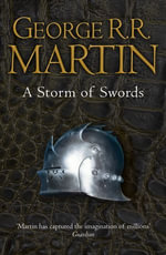 A Storm of Swords Complete Edition (Two in One) (A Song of Ice and Fire, Book 3) : Book 3 of A Song of Ice and Fire - George R. R. Martin